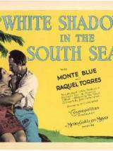 Белые тени южных морей / White Shadows in the South Seas