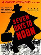 Семь дней до полудня / Seven Days to Noon