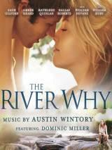 Река-вопрос / The River Why