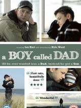 Мальчик которого звали папой / A Boy Called Dad