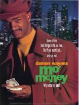 Больше денег / Mo` Money