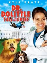 Доктор Дулиттл 4 / Dr. Dolittle: Tail to the Chief