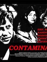 Заражение / Contamination