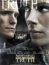 """Постер к фильму """"Ничего, кроме правды"""""""
