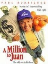 Миллион для Хуана / A Million to Juan
