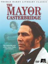Мэр Кэстербриджа / The Mayor of Casterbridge