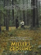 Перекресток Миллера / Miller`s Crossing