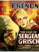 Случай с сержантом Гришей / The Case of Sergeant Grischa