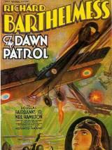 Утренний патруль / The Dawn Patrol