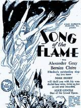 Песня пламени / The Song of the Flame