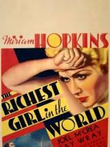 Самая богатая девушка в мире / The Richest Girl in the World