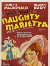 Капризная Мариетта / Naughty Marietta