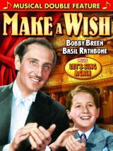 Загадай желание / Make a Wish