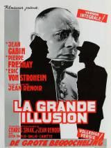 Великая иллюзия / La grande illusion