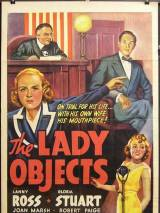 Леди возражает / The Lady Objects