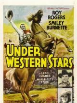 Под западными звездами / Under Western Stars
