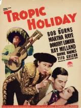 Тропические каникулы / Tropic Holiday