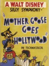 Матушка Гусыня едет в Голливуд / Mother Goose Goes Hollywood