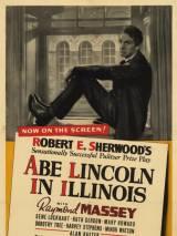 Линкольн в Иллинойсе / Abe Lincoln in Illinois