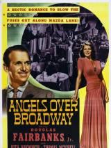 Ангелы над Бродвеем / Angels Over Broadway