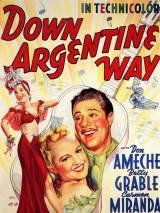 Даже по-аргентински / Down Argentine Way