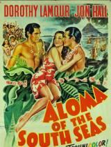 Алома Южных морей / Aloma of the South Seas