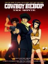 Ковбой Бибоп / Cowboy Bebop: The Movie