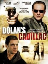 «Кадиллак» Долана / Dolan`s Cadillac