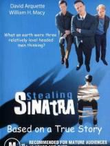 Похищение Синатры / Stealing Sinatra