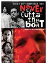 Никогда не вылезай из лодки / Never Get Outta the Boat