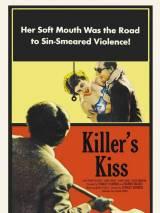 Поцелуй убийцы / Killer`s Kiss