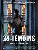 38 свидетелей / 38 temoins
