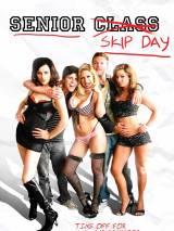 Выпускной угар, или День самоуправления / Senior Skip Day