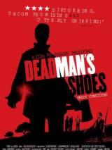 Ботинки мертвеца / Dead Man`s Shoes