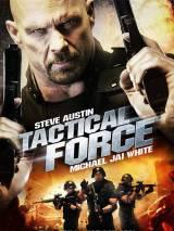 Тактическая сила / Tactical Force