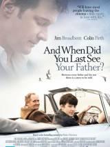 Когда ты в последний раз видел своего отца? / And When Did You Last See Your Father?