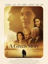 Зеленая история / A Green Story