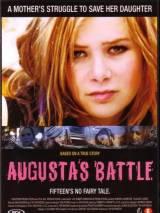 Пропащая Августа / Augusta, Gone