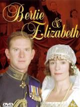 Берти и Элизабет / Bertie and Elizabeth
