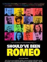 Должен ли был Ромео? / Should`ve Been Romeo