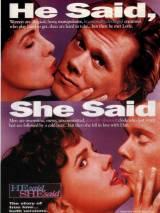 Он сказал, она сказала / He Said, She Said
