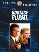 Рейс заложников / Hostage Flight