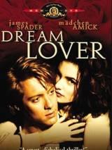 Секс, ложь, безумие / Dream Lover