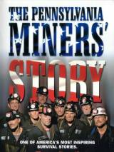 The Pennsylvania Miners` Story / The Pennsylvania Miners` Story