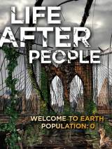 Будущее планеты: Жизнь после людей / Life After People