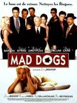 Время бешеных псов / Mad Dog Time