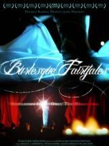Бурлеск сказки / Burlesque Fairytales