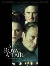 Королевский роман / A Royal Affair