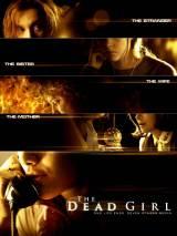 Мертвая девочка / The Dead Girl