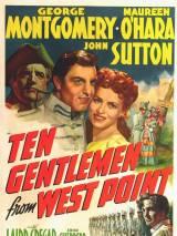 Десять джентльменов из Уэст Пойнт / Ten Gentlemen from West Point